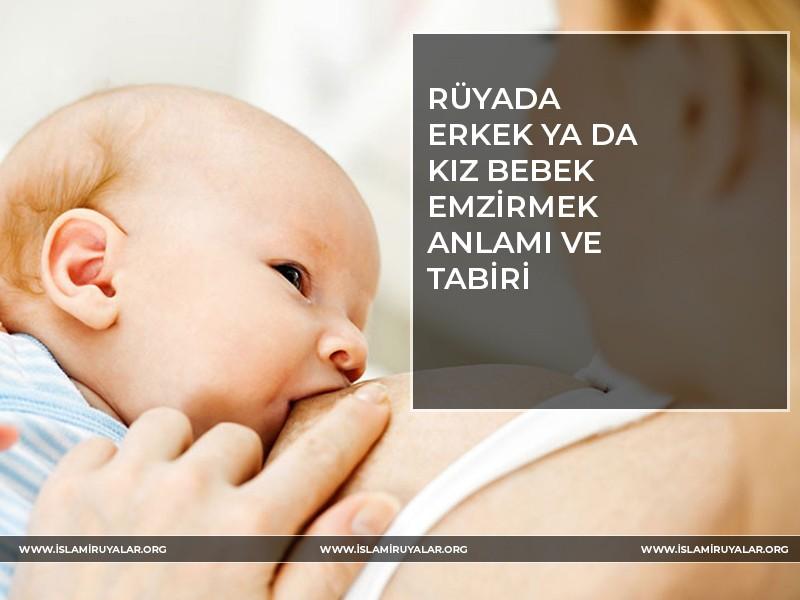Rüyada Kız ve Erkek Bebek Emzirmek