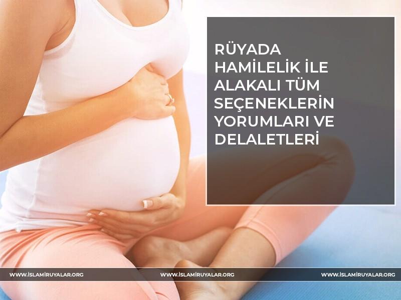 Rüyada Hamilelik Anlamları