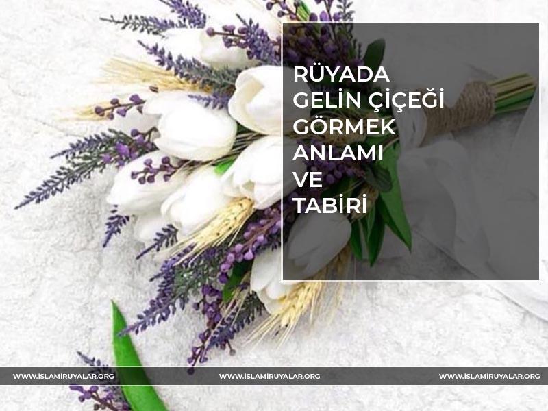 GELİN-CİCEGİ
