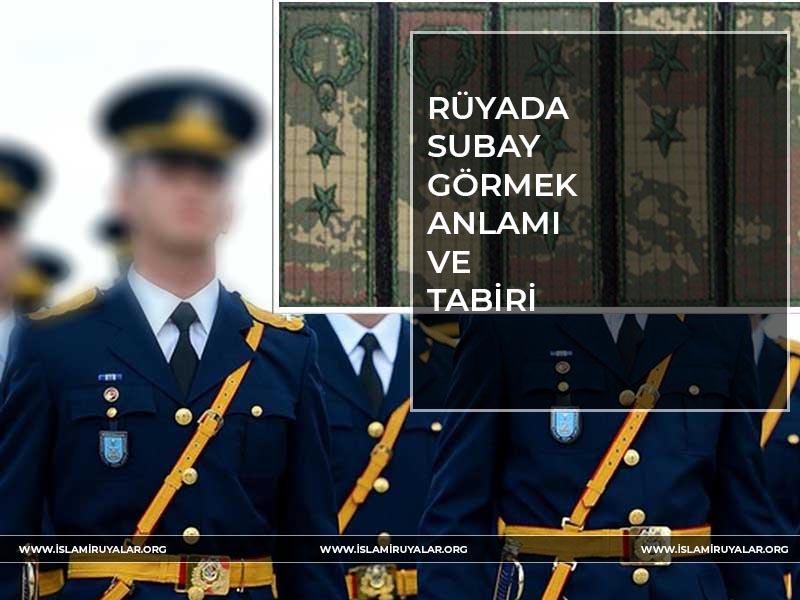 rüyada-subay
