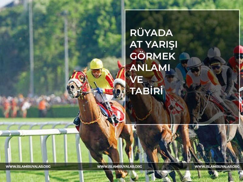 Rüyada At Yarışı oynamak