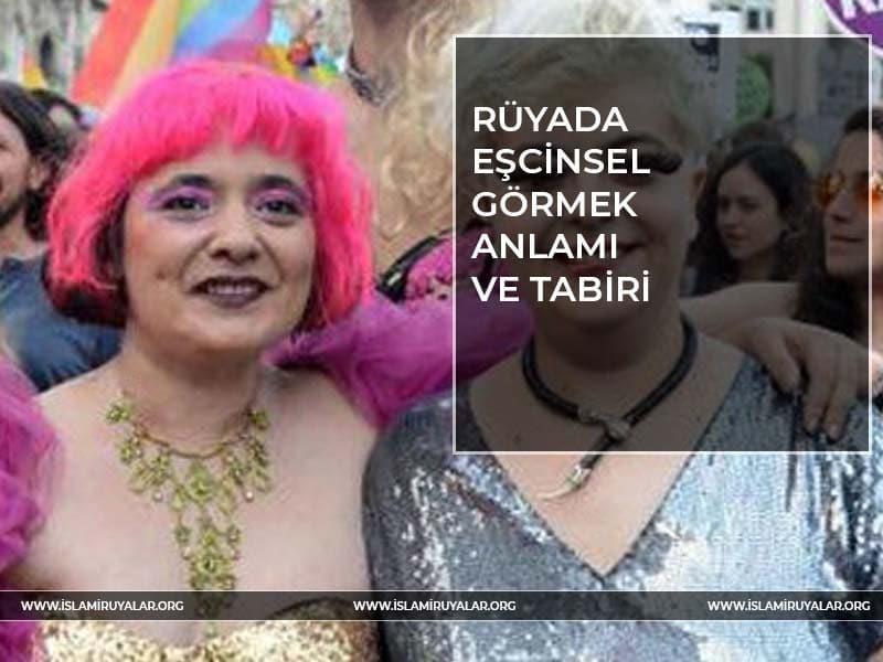 Rüyada Eşcinsel olduğunu görmek